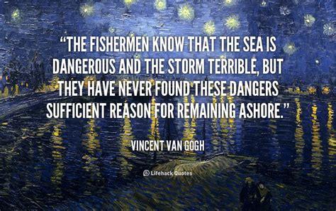 michael wincott van gogh boat famous fishermen quotes quotesgram