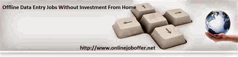 Online Jobs Work From Home Without Any Investment - offline data entry jobs work from home without any investment 2016 online part