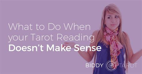 What To Do If Your Gift Card Doesn T Work - what to do when your tarot reading doesn t make sense biddy tarot blog