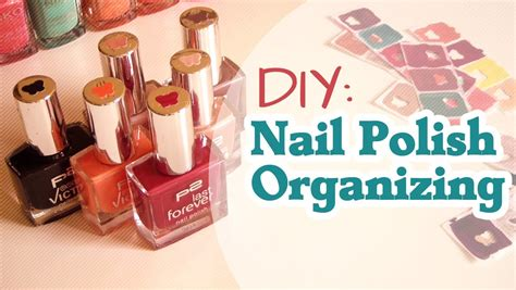 youtube organizing diy nail polish organizing youtube