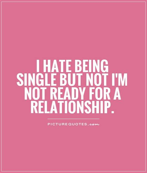 Are You Single And Loving It Or Not by I Being Single Quotes Quotesgram
