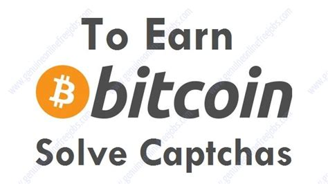 Make Money Online Earn Bitcoins Online Today From Scratch - making bitcoins by solving captchas