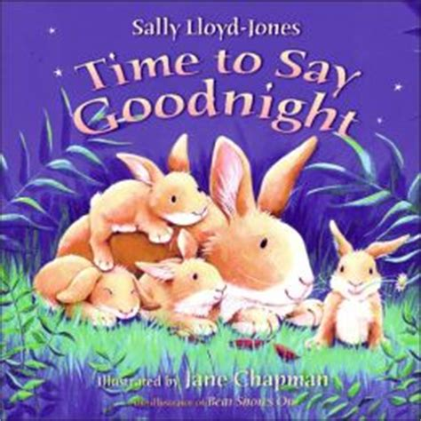 goodnight and books time to say goodnight by sally lloyd jones 9780060543280