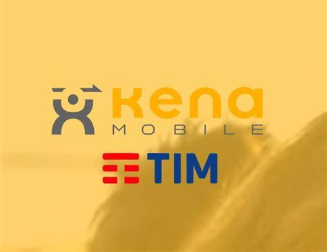 operatore tim mobile tim lancia kena mobile l operatore virtuale low cost