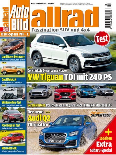Auto Bild Allrad 04 2016 by Auto Bild Allrad Vom 07 10 2016 Als Epaper Im Ikiosk Lesen