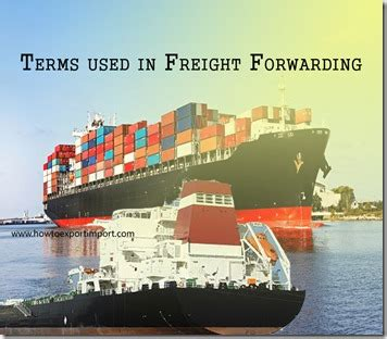 terms used in freight forwarding such as freight forwarder freight release freight prepaid
