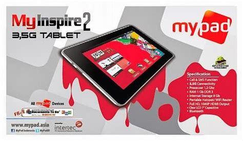 Baterai Tablet Mypad gambar spesifikasi dan harga tablet mypad my inspire 2 seputar dunia ponsel dan hp