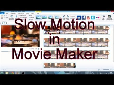 windows movie maker tutorial slow motion how i edit my videos with windows movie maker tutorial