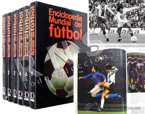 libro hijos del ftbol enciclopedia mundial del f 250 tbol historia de m comprar libros antiguos de f 250 tbol en