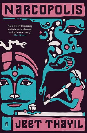 Booker Prize Shortlist Predictions Proved Wrong Again by Narcopolis By Jeet Thayil Reviews Discussion Bookclubs