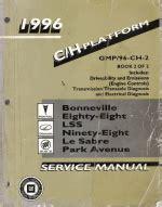 service and repair manuals 1996 pontiac bonneville parking system 1996 pontiac bonneville oldsmobile eighty eight lss ninety eight buick lesabre park avenue