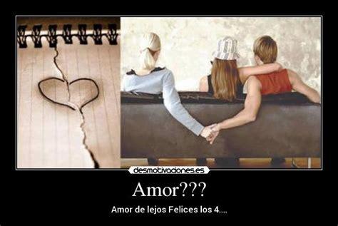 los cuatro amores amor de lejos felices los cuatro images