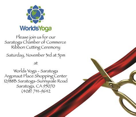 Join Us Celebrate Worlds Yoga Joining The Saratoga Community Worlds Yoga Saratoga Ribbon Cutting Ceremony Invitation Template