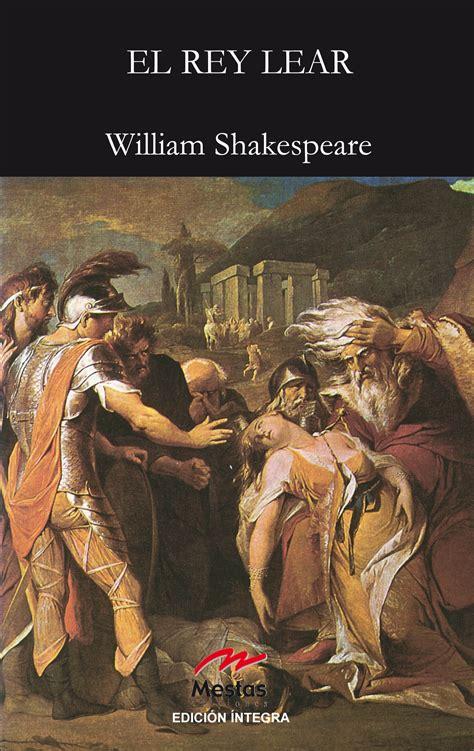 libro el cerrajero del rey paranoias rikanna el rey lear william shakespeare libro