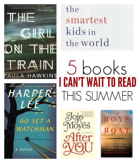8 Books I Cant Wait To Read by 27 Books I Can T Wait To Read This Summer No Time For