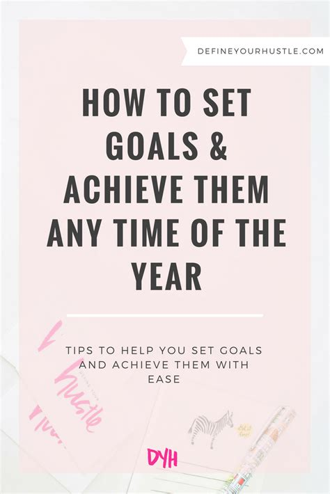 how to set goals achieve them any time of the year