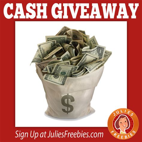 Free Instant Cash Giveaways - free cash giveaway julie s freebies