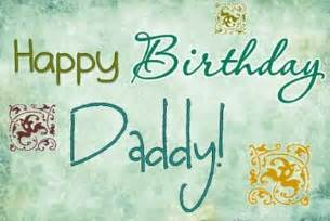 happy birthday dad quotes happy birthday dad from
