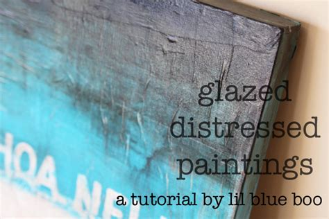 distressed walls tutorial glazed distressed paintings a tutorial