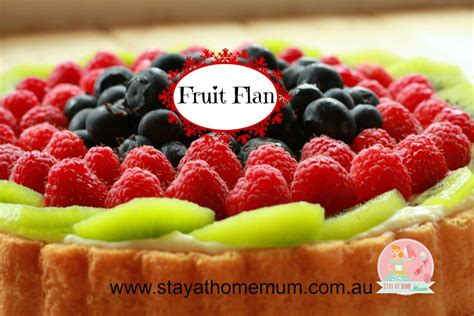 Gifts From The Kitchen Ideas fruit flan stay at home mum