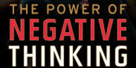 Mba Style Of Thinking by The Power Of Negative Thinking Mba Educaci 243 N Ejecutiva