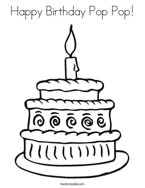 Happy Birthday Pop Pop Coloring Page Twisty Noodle Happy Birthday Cake Coloring Pages