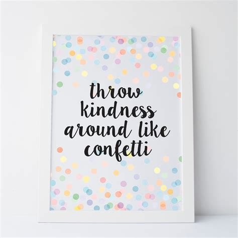 printable quotes for gallery wall printable art throw kindness around like confetti