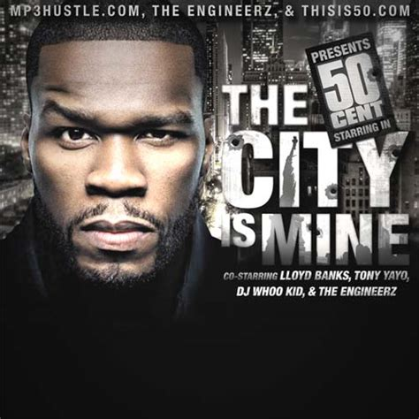 cent albums download music streame albums 50 cent the city is mine free mp3