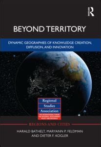 the elgar companion to innovation and knowledge creation books beyond territory dynamic geographies of knowledge