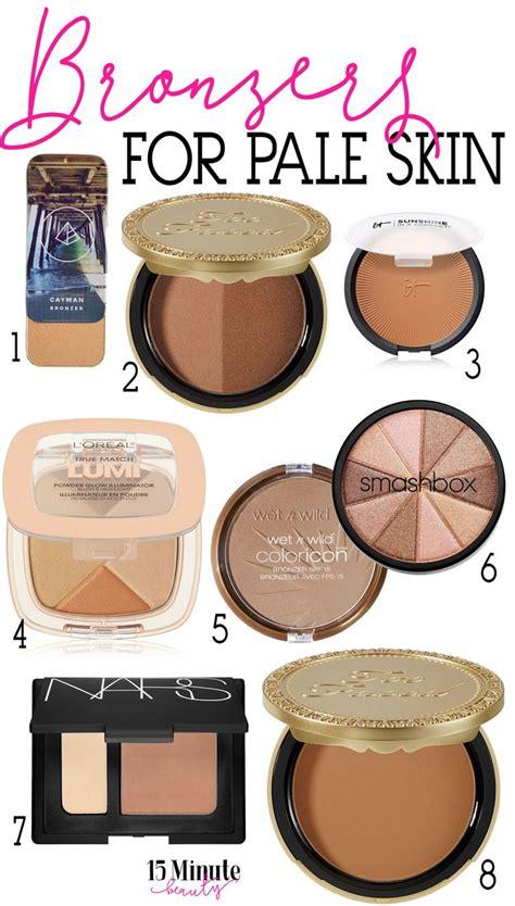 best bronzer for light skin 17 best images about fair skin makeup on pinterest