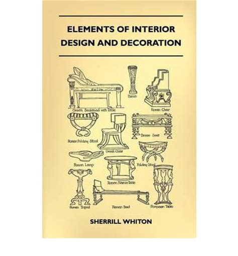 elements of interior design elements of interior design and decoration sherrill