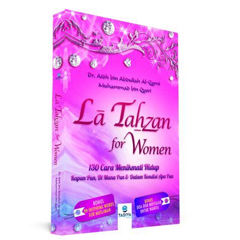 Latahzan Dr Aidh Al Qarni la tahzan for dr aidh al qarni muhammad bin