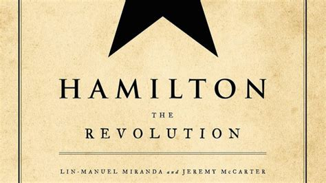 the hamilton cookbook cooking and entertaining in hamilton s world books hamilton the revolution the book sarrives april 12