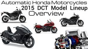 Honda Automatic Motorcycle 2015 Honda Dct Automatic Motorcycles Model Lineup Review