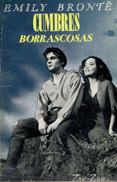 libro cumbres borrascosas cumbres borrascosas memoria chilena biblioteca nacional de chile