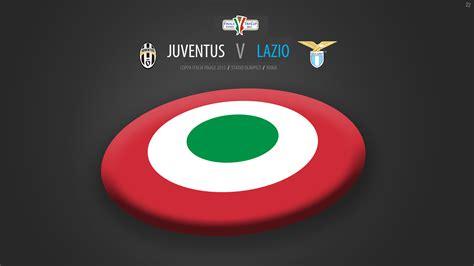 coppa italia final lazio  juventus match preview