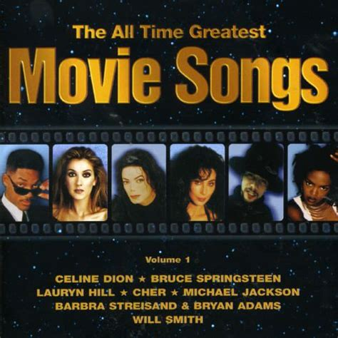 best movie songs all time greatest movie songs vol 1 various artists
