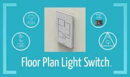 floor plan light switch floor plan light switch by owen on prezi