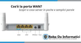 porta wan cos è migliori router adsl vdsl wifi 2018 lista aggiornata rdi