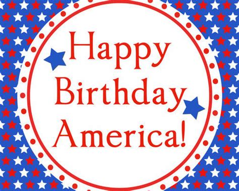 4th Of July Birthday Quotes by Happy Birthday America Pictures Photos And Images For