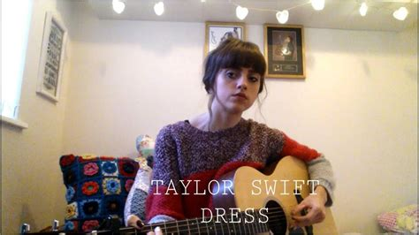 taylor swift dress youtube taylor swift dress cover youtube
