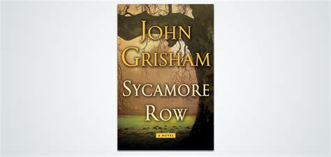 sycamore a novel books sycamore row do south magazine