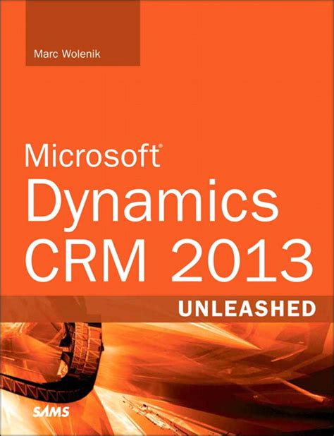 dynamics books book review microsoft dynamics crm 2013 unleashed