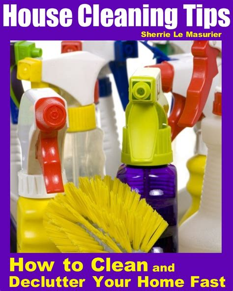 house cleaning tips house cleaning pinterest house cleaning ideas and tips