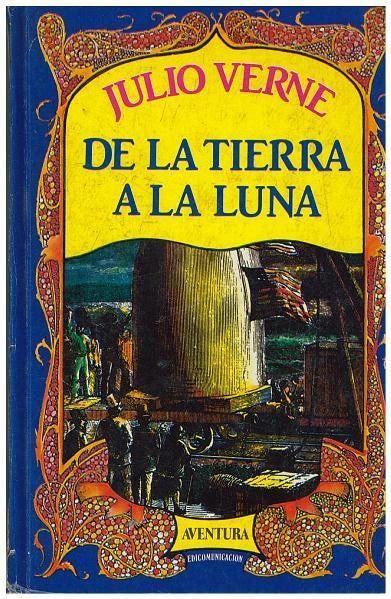 libro de la tierra a la luna de julio verne bs 1 150 000 00 en mercado libre