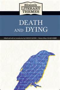 themes in literature love and death infobase publishing bloom s literary themes death and dying