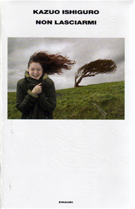libro non lasciarmi il libro del 2009 ecco i consigli dei lettori varesenews
