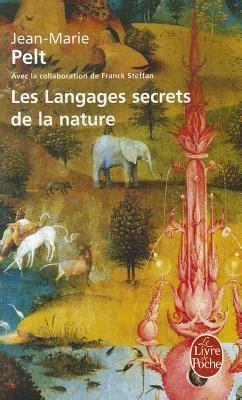 les langages secrets de la nature  jean marie pelt