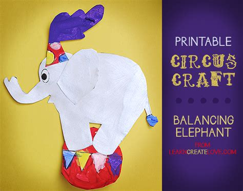 circus crafts for printable circus craft balancing elephant