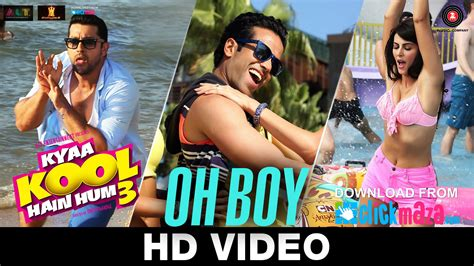 boy oh boy song oh boy hd video song kyaa kool hain hum 3 tusshar